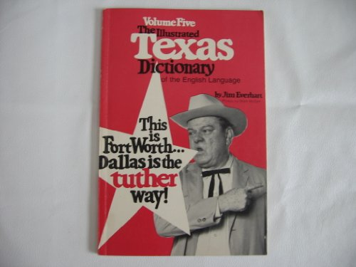 9780822014874: 005: Illustrated Texas Dictionary of the English Language
