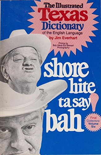 9780822014881: Illustrated Texas Dictionary of the English Language