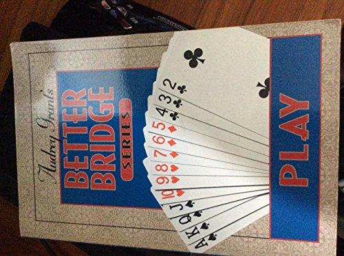 Audrey Grant's Better Bridge Play (Audrey Grant's: Grant, Audrey