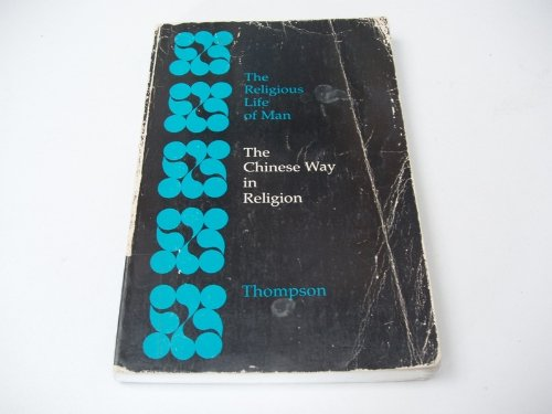 9780822101093: The Chinese Way in Religion (The Religious Life of Man)