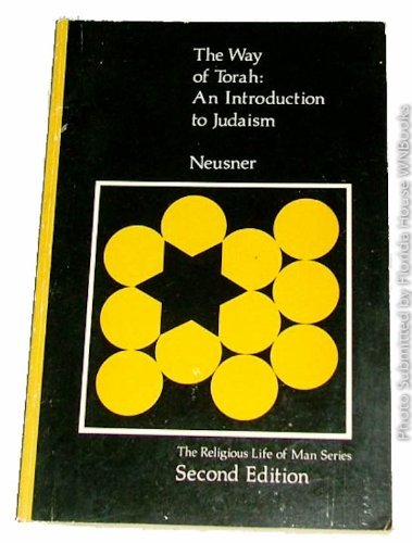 9780822101208: The Way of Torah: Introduction to Judaism (Religious Life of Man)
