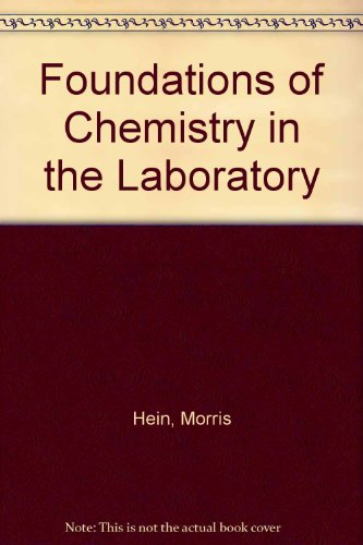 9780822135067: Foundations of Chemistry in the Laboratory
