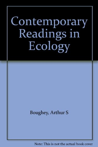 Contemporary Readings in Ecology: Boughey, Arthur S