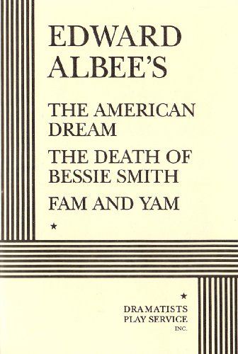 9780822200307: The American Dream, The Death of Bessie Smith, and Fam and Yam.