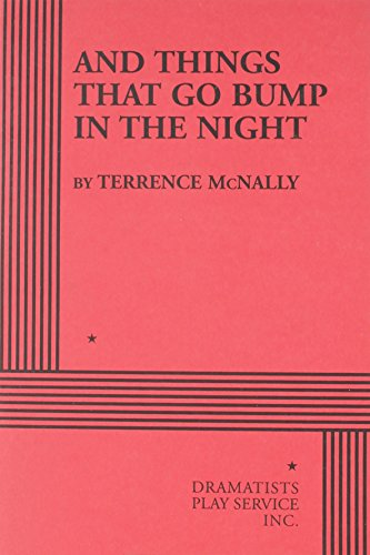 And Things That Go Bump in the Night.: Terrence McNally