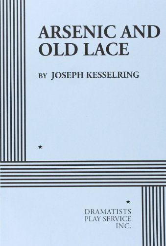 9780822200659: Arsenic & Old Lace (Acting Edition for Theater Productions)