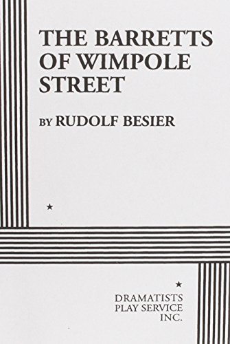The Barretts of Wimpole Street - Acting Edition: Rudolf Besier