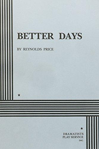 Better Days.: Price, Reynolds; Price, Reynolds