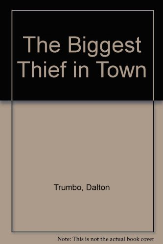 9780822201168: The Biggest Thief in Town