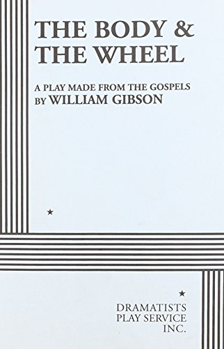 9780822201311 - William Gibson; Gibson, William: The Body & The Wheel. - Buch