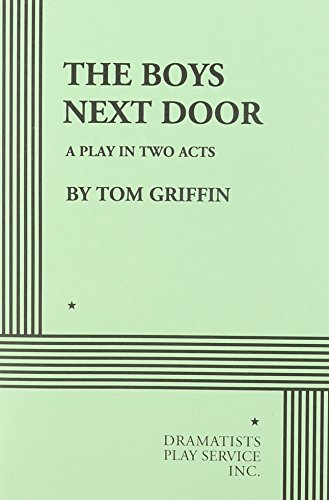 9780822201434: The Boys Next Door. (Acting Edition for Theater Productions)