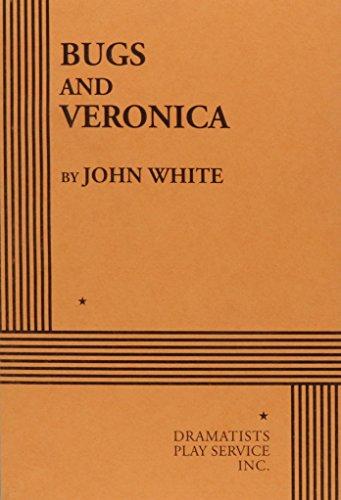 Bugs and Veronica.: John White; White, John