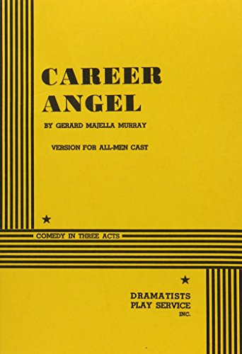 9780822201830: Career Angel (Male Version) - Acting Edition
