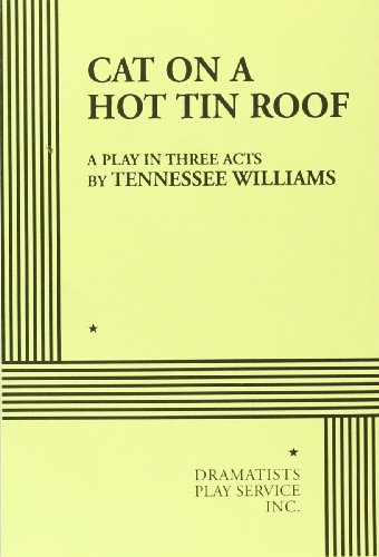 9780822201892: Cat on a Hot Tin Roof: A Play in 3 Acts