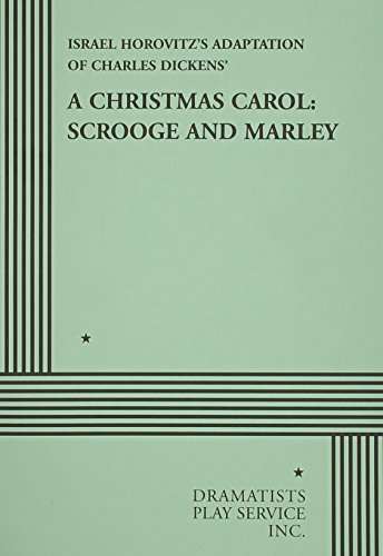 9780822202110: A Christmas Carol: Scrooge and Marley (Acting Edition for Theater Productions)