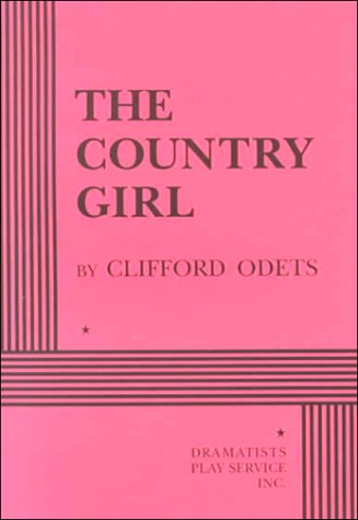 The Country Girl (Acting Edition for Theater: Clifford Odets