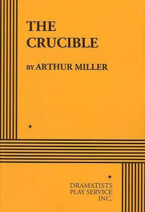 9780822202554: The Crucible (Acting Edition for Theater Productions)