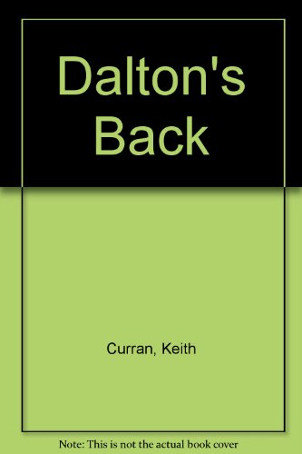 Dalton's Back: Keith Curran; Curran, Keith