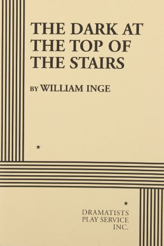 9780822202714: The Dark at the Top of the Stairs (Acting Edition for Theater Productions)