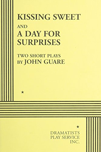Kissing Sweet and A Day for Surprises.: John Guare; Guare,
