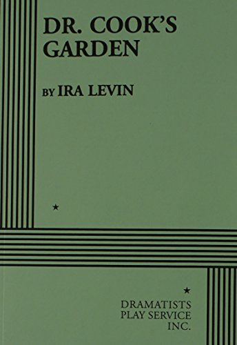 Dr. Cook's Garden - Acting Edition: Ira Levin