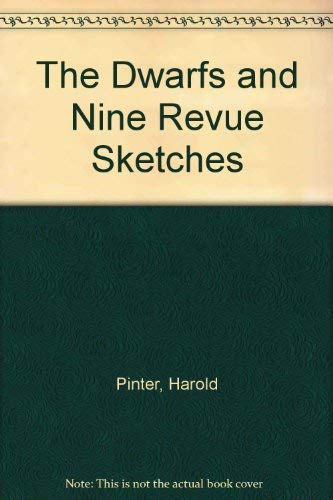 The Dwarfs and Seven Revue Sketches: Harold Pinter