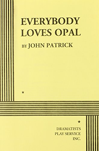 9780822203674: Everybody Loves Opal - Acting Edition