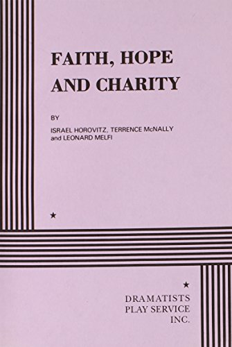 Faith, Hope and Charity.: Terrence McNally and