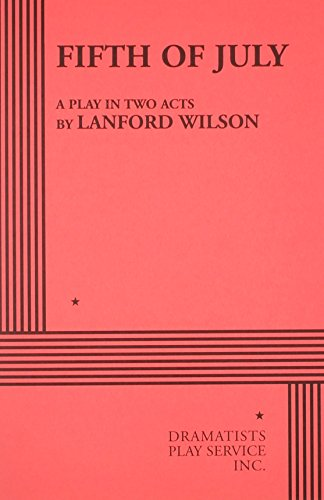 Fifth of July: Wilson, Lanford