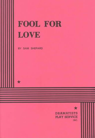 9780822204152: Fool for Love - Acting Edition