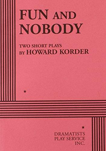 Fun and Nobody.: Howard Korder
