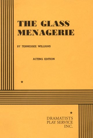 9780822204503: The Glass Menagerie: Acting Edition