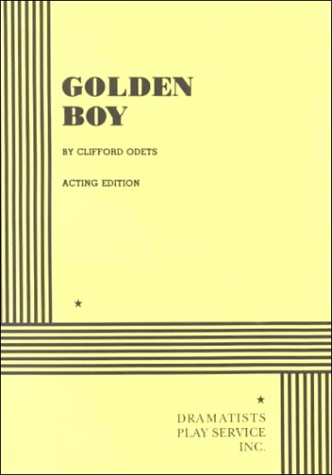 9780822204565: Golden Boy: Acting Edition