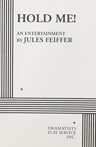 Hold Me!.: Jules Feiffer; Feiffer,