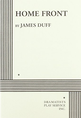 Home Front: The War at Home (Paperback): James Duff