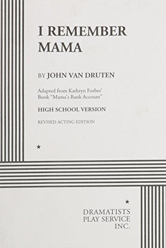 I Remember Mama (High School Version) -: John van Druten,
