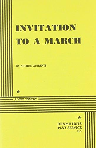 Invitation to a March: Arthur Laurents, Laurents,