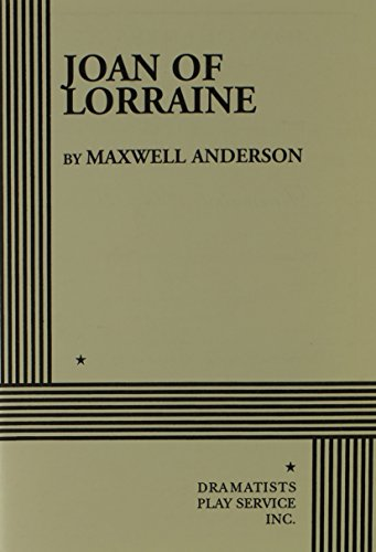 Joan of Lorraine.: Maxwell Anderson