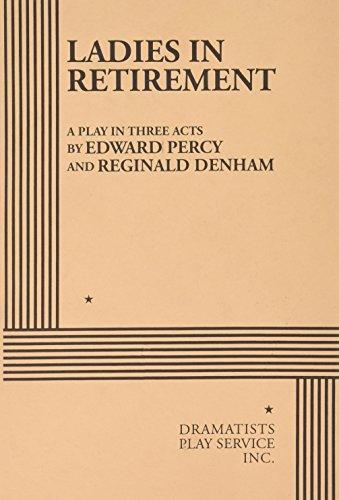 Ladies in Retirement: Percy, Edward; Denham,