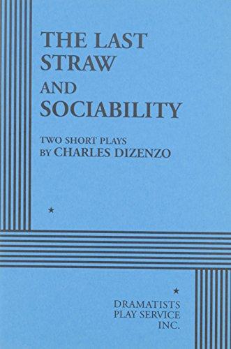 9780822206392: The Last Straw and Sociability.
