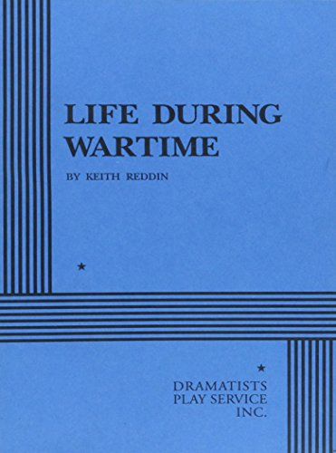 Life During Wartime: Keith Reddin, Keith