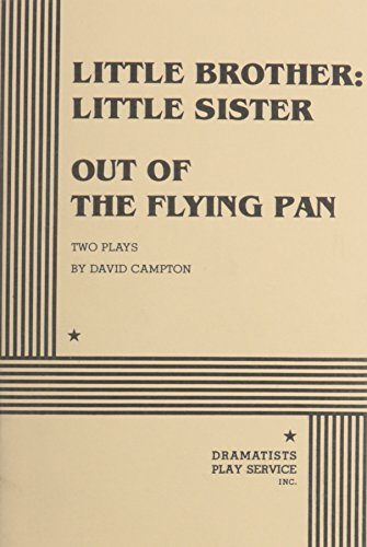 Little Brother: Little Sister and Out of: David Campton, Campton,