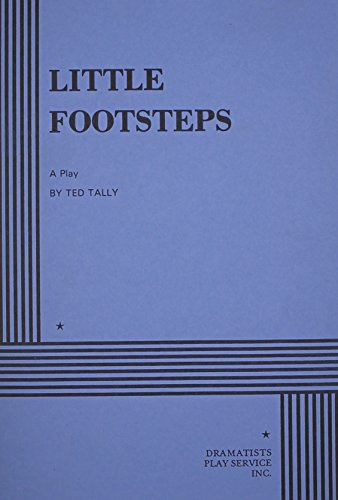 Little Footsteps.: Ted Tally