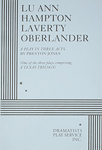 9780822207054: Lu Ann Hampton Laverty Oberlander: A Play in Three Acts, Acting Edition