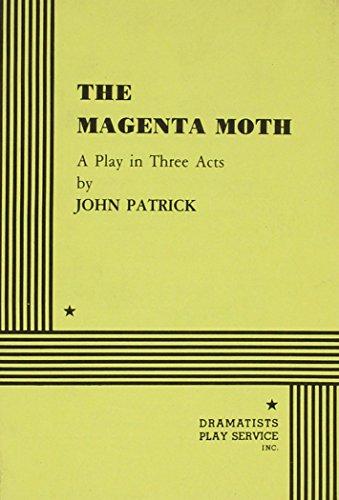 The Magenta Moth.: John Patrick; John