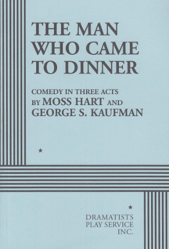 9780822207252: The Man Who Came to Dinner.