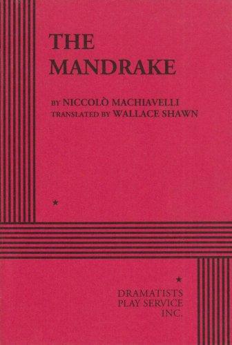 The Mandrake.: Niccolo Machiavelli