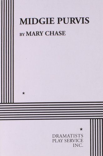 Midgie Purvis.: Mary Chase, Chase,