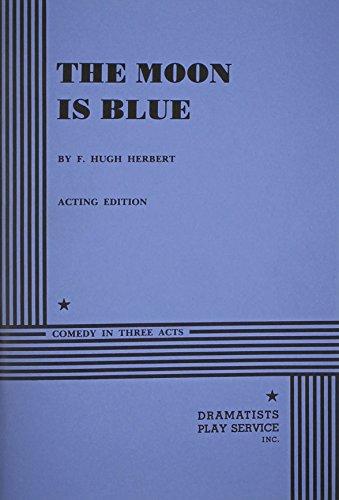 The Moon is Blue.: Herbert, F. Hugh;