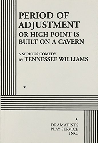 Period of Adjustment. (0822208873) by Tennessee Williams; Tennessee Williams
